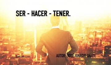 Ser, Hacer, Tener