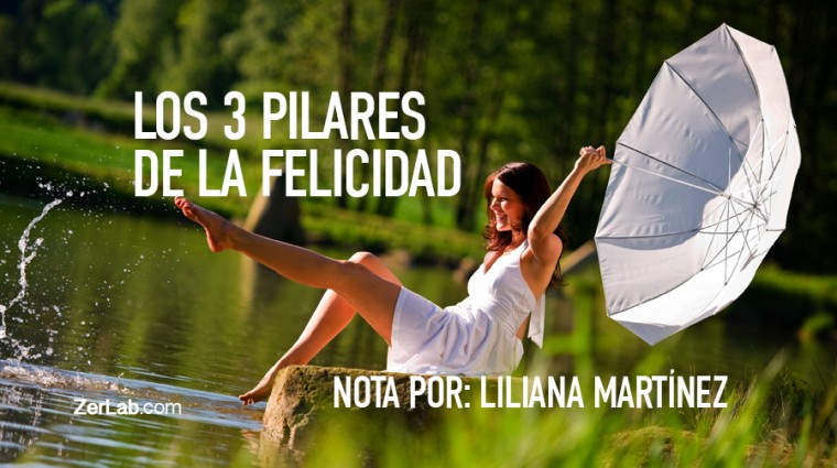 Los 3 Pilares de la Felicidad
