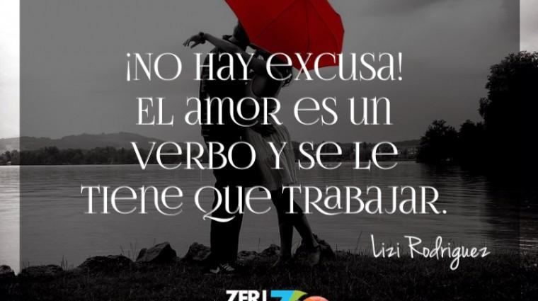 El amor es un verbo y se tiene que trabajar…