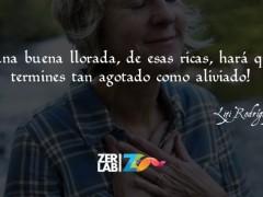 Una buena llorada…