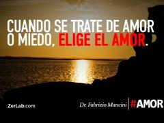 Elige el amor…