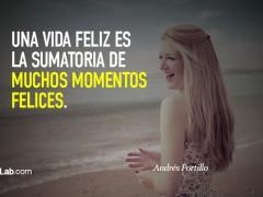 Una vida feliz…