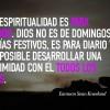 La espiritualidad es para diario…