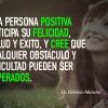 Una persona positiva…