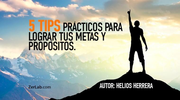 5 Tips prácticos para lograr tus metas y propósitos