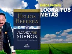 Alcanza tus Sueños, libro de Hélios Herrera