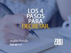 Los 4 pasos para decretar
