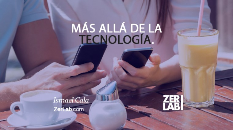 Más allá de la tecnología