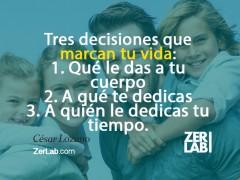 Tres decisiones…